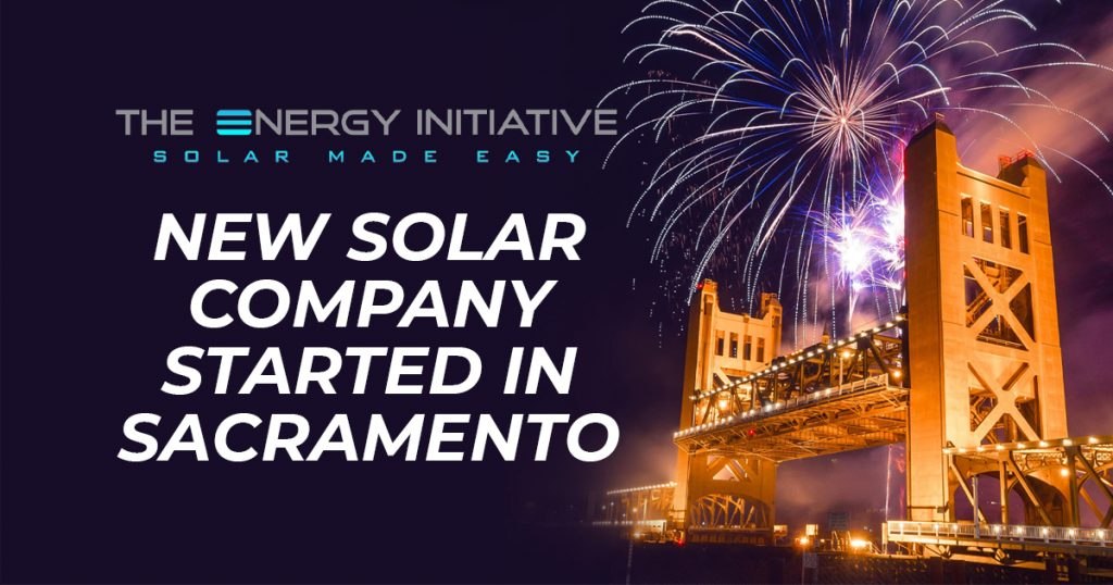 Energy Initiative is a New Solar Company Started in Sacramento